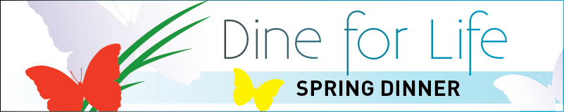 Dine for Life Blossoms in Spring 2011